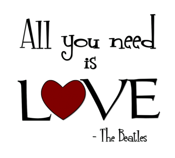 all you need is love.png