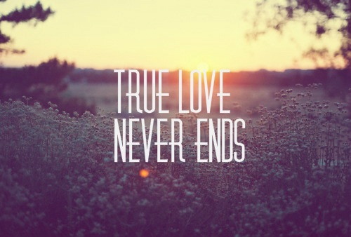 44240-true-love-never-ends.jpg