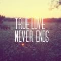 44240-true-love-never-ends.jpg